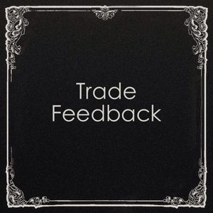Other - Trade Feedback ☺️