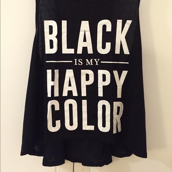 55 off tops black is my happy color top l from jocelyn 39 s closet on poshmark. Black Bedroom Furniture Sets. Home Design Ideas