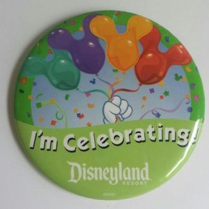 """I'm Celebrating"" Disneyland Resort Pin"