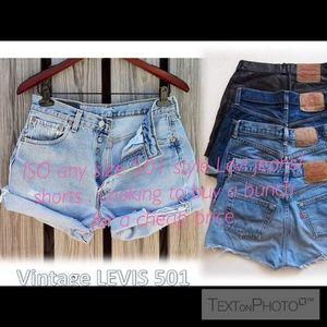 ISO any size Levi's 501 style jeans/shorts bundle