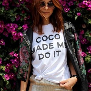 Tops - Coco Made Me Do It Shirt