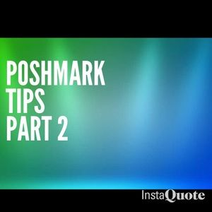 Poshmark Other - Hope these tips help.