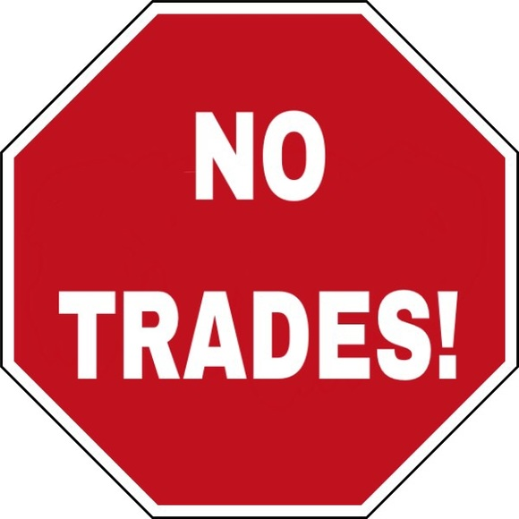 Other - No trades!