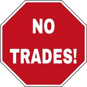 No trades!