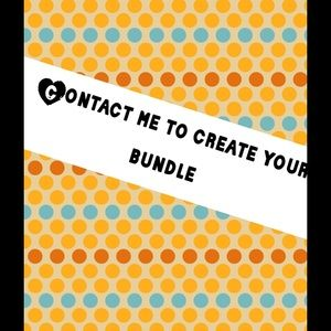 Other - Please contact me to create your bundle :)