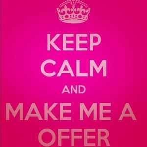 Other - Make me a reasonable offer :)