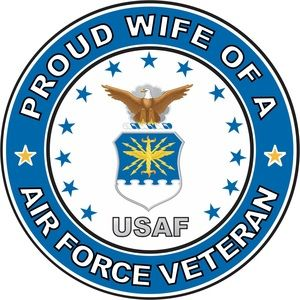 Other - Proud U.S. Air Force Veteran Wife!