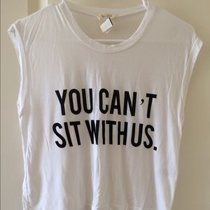 "Brandy Melville ""you can't sit with us"" shirt"