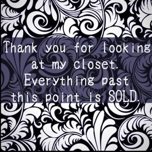 Other - Thank you for shopping my closet!