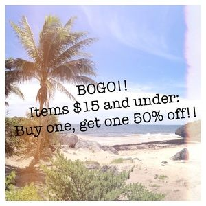 BOGO! Items $15 & under: buy one, get one 50% off!
