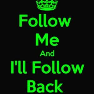 Follow me and ill follow you !