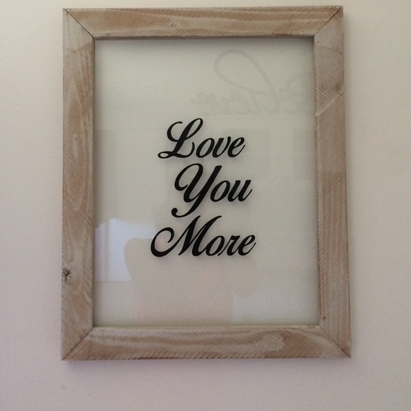 Accessories Shabby Chic Love You More Glasswood Frame Poshmark