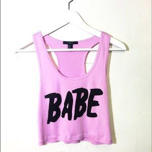 NWOT forever 21 'babe' crop top tank!