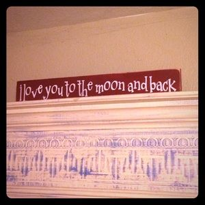 Other - I love you to the moon and back poster board