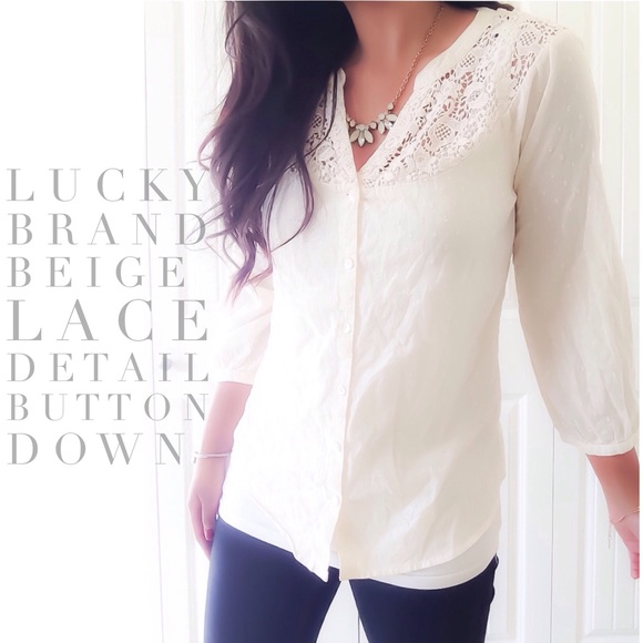 0a08a246 Lucky Brand Tops - Lucky Brand Beige Lace Detail Button Down Top