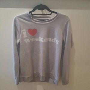 Chaser i heart weekends sweatshirt