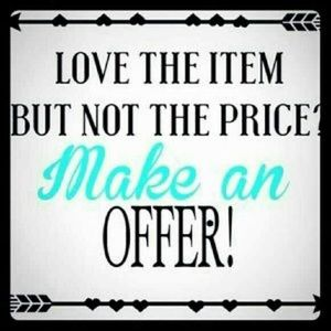 Make me an offer! I love to negotiate!