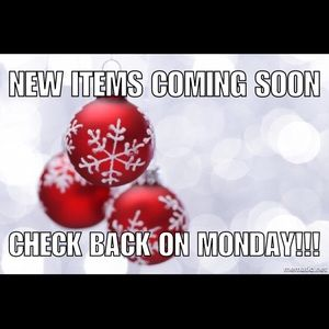 New items!!! Coming soon....