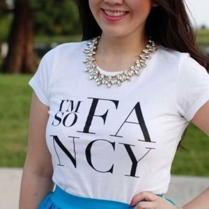 """I'm so fancy"" graphic tee"
