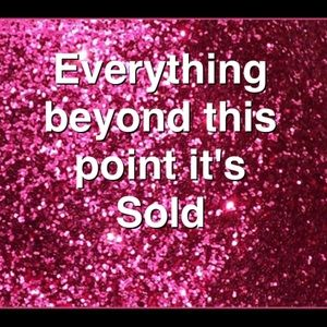 Thanks to you everything beyond this point is Sold