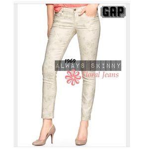 {GAP} Always Skinny Floral Skimmer Jeans