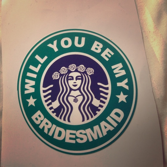 Will you be my bridesmaid starbucks sticker