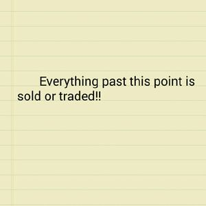 Everything past this point is sold or traded!