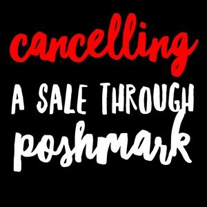 Other - The INs and OUTs of Canceling a Sale on Poshmark