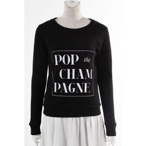 """Pop the Champagne"" Sweatshirt"