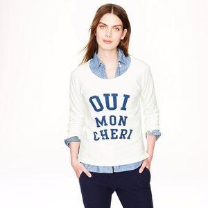 NWT J. Crew Oui Mon Cheri Sweatshirt