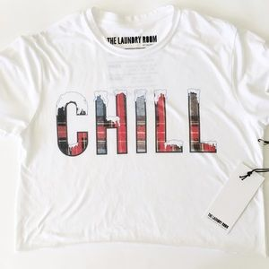 The Laundry Room Tops - The Laundry Room CHILL Crop Top Tee