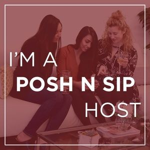 TONIGHT!! POSH N SIP: SPRING STYLE PARTY