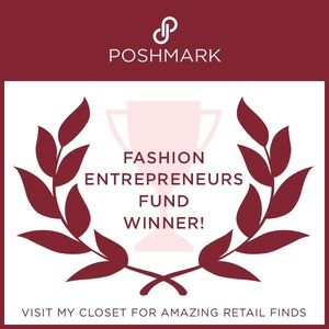 Other - Posh Fashion Entrepreneur Fund Winner! So honored!