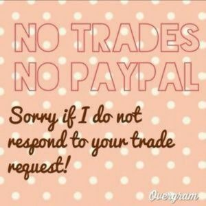 Other - No trades, sorry!