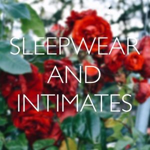 Other - SLEEPWEAR AND INTIMATES