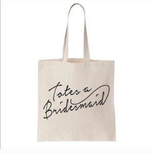 Handbags - 🚫SOLD🚫 Totes a Bridesmaid Tote Bag