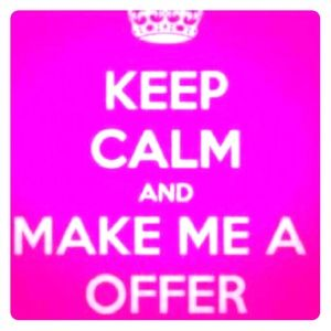 Other - MAKE ME A OFFER BABY!!!