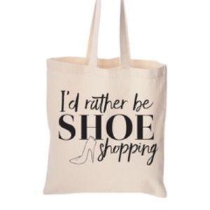 Salt Lake Clothing Handbags - Price Drop!🆕'I'd rather be SHOE shopping' tote