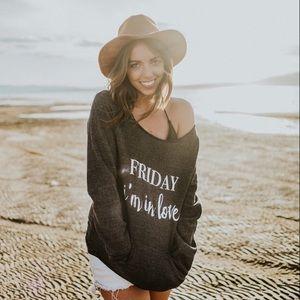 Friday Apparel Tops - Friday I'm In Love Sweatshirt