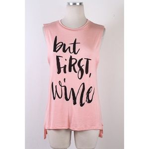 "Tops - 1 HOUR SALE!! ""But First, Wine"" Top"