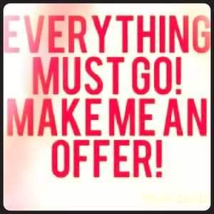 Other - Everything Must Go!! Please No Low Ball Offers!