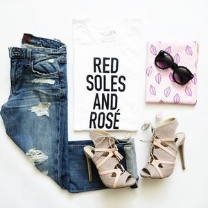 •Red Soles & Rosé• Graphic Tee