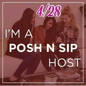 Posh N Sip Other - My Posh N Sip on 4/28 in Massachusetts!