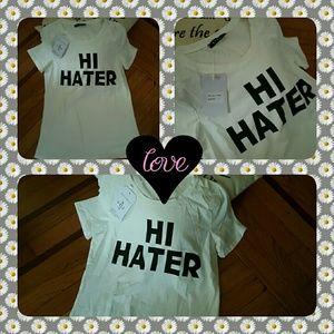 NEW HI HATER --T-SHIRT
