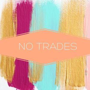 NO TRADES