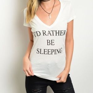 Tops - ☃️☃️HP 12/6☃️☃️New- I'D Rather Be Sleeping Top