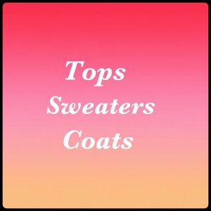 Other - 🌟Tops & Sweaters and Coats🌟