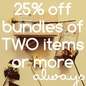 25% off of TWO items OR more!