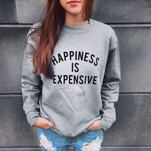 ‼️PM EDITOR PICK‼️HAPPINESS IS EXPENSIVE Shirt!