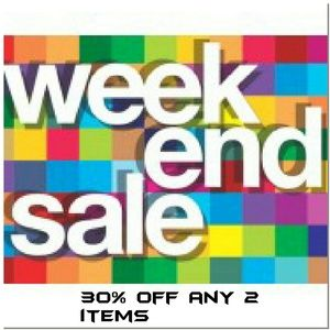 30% off 2 items or more! This weekend only!!